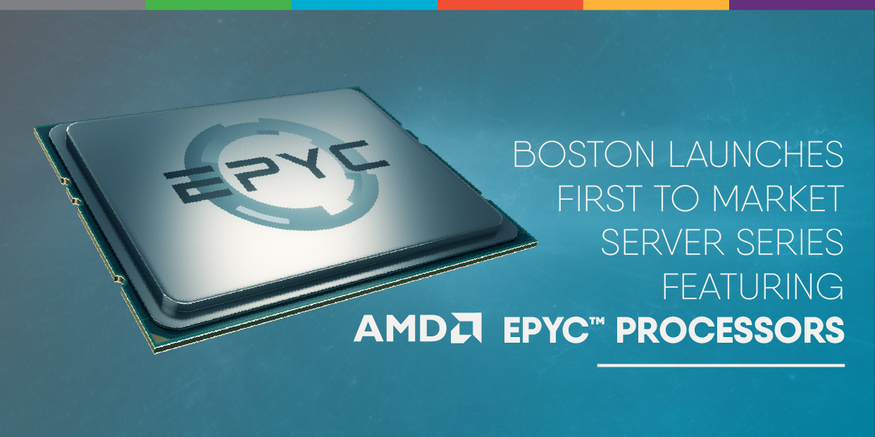 Boston launches first to market server series featuring AMD