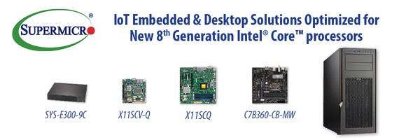 Supermicro First-to-Market IoT Embedded Solutions optimised